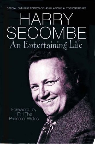 An Entertaining Life: Harry Secombe
