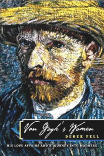 9781861058300: VAN GOGHS WOMEN: His Love Affairs and Journey into Madness