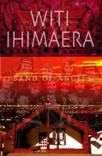 Band of Angels: Ihimaera, Witi