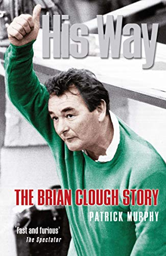 9781861058492: His Way: The Brian Clough Story