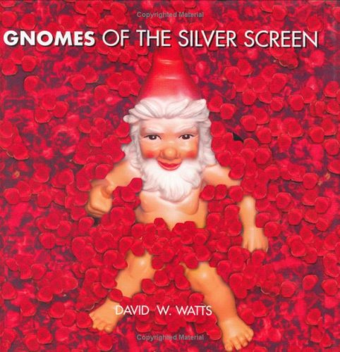 Gnomes of the Silver Screen (1861058578) by Andrew T. Davies