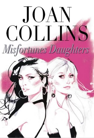 Misfortune's Daughters (1861058667) by Joan Collins