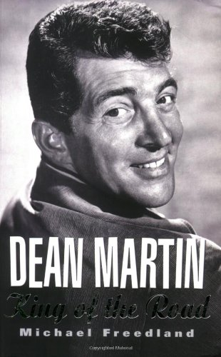 9781861058829: Dean Martin: King of the Road