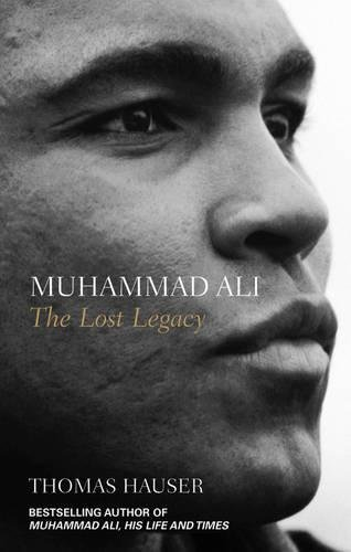 9781861058942: Muhammad Ali: The Lost Legacy