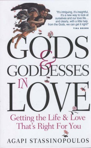 9781861058966: Gods and Goddesses in Love: Getting the Life and Love That's Right for You