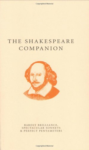 9781861059130: The Shakespeare Companion: Bardly Brilliance, Spectacular Sonnets & Perfect Pentameters (A Think Book)