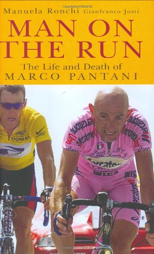 9781861059208: Man on the Run: The Life and Death of Marco Pantani