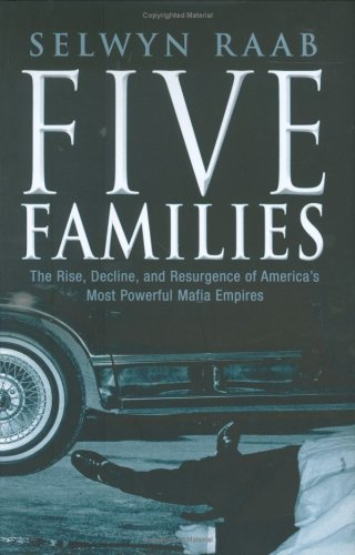 9781861059246: Five Families: The Rise, Decline and Resurgence of America's Most Powerful Mafia Empires