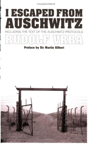 9781861059277: I Escaped from Auschwitz: Including the Text of the Auschwitz Protocols