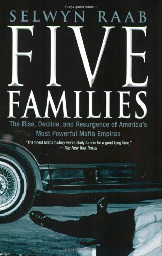 9781861059529: Five Families: The Rise, Decline and Resurgence of America's Most Powerful Mafia Empires