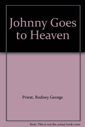 9781861063007: Johnny Goes to Heaven