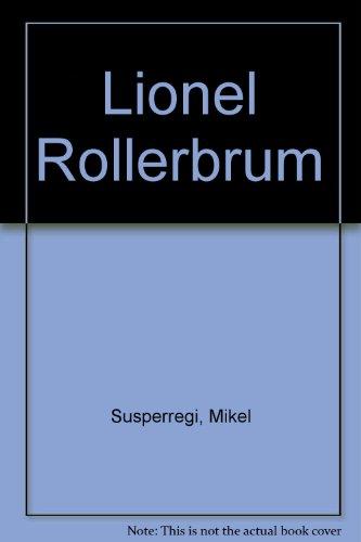 Lionel Rollerbrum: Susperregi, Mikel