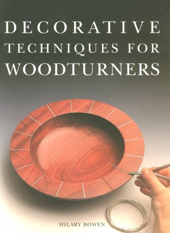 9781861080158: Decorative Techniques for Woodturners