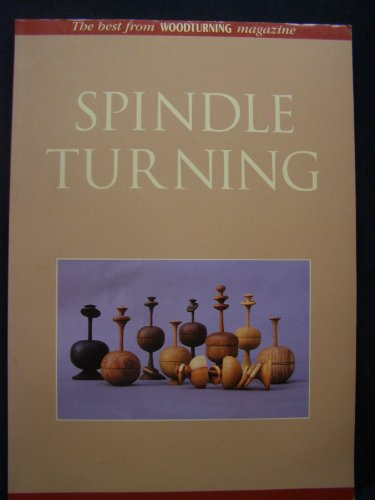 9781861080165: Spindle Turning: The Best from Woodturning Magazine