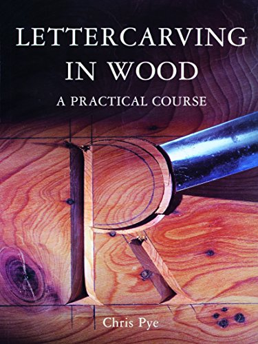 9781861080431: Lettercarving in Wood: A Practical Course