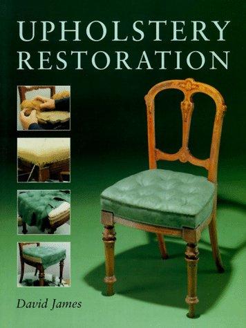 Upholstery Restoration: James, David