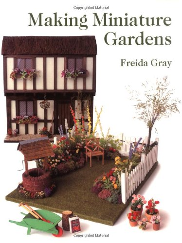 9781861080585: Making Miniature Gardens