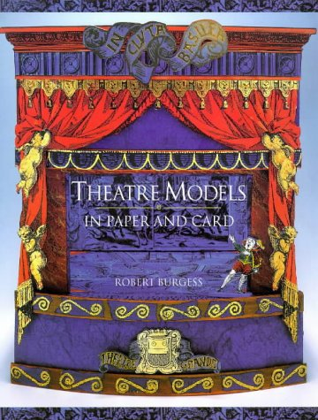 Theatre Models in Paper and Card: Burgess, Robert