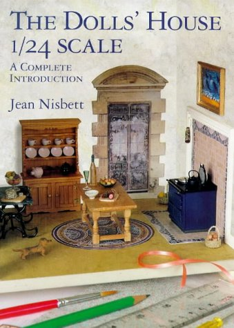 9781861081131: The Dolls' House 1/24 Scale: A Complete Introduction