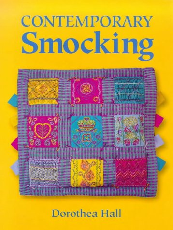 Contemporary Smocking: Hall, Dorothea