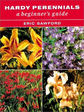 9781861081506: Hardy Perennials: A Beginner's Guide