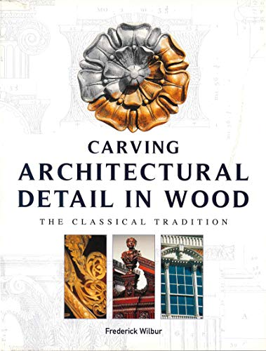 CARVING ARCHITECTURAL DETAIL IN WOOD.