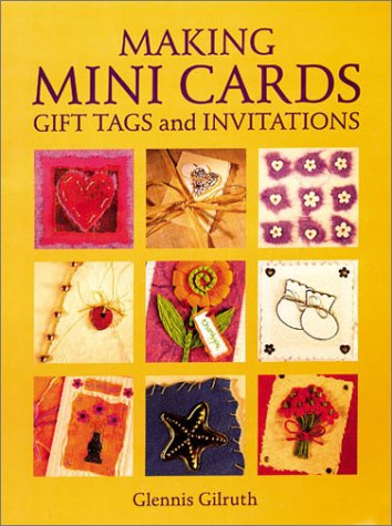 9781861081704: Making Mini Cards, Gift Tags And Invitations
