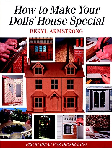9781861081827: How to Make Your Dolls' House Special: Fresh Ideas for Decorating