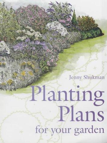 Planting Plans for Your Garden: Jenny Shukman, Melanie