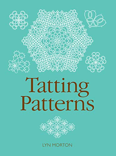 Tatting Patterns: Morton, Lyn