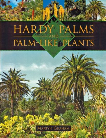 9781861082671: Hardy Palms and Palm-Like Plants