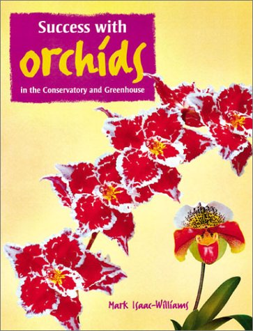 9781861082718: Growing Successful Orchids: In the Conservatory and Greenhouse