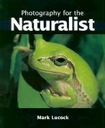 9781861082909: Photography for the Naturalist