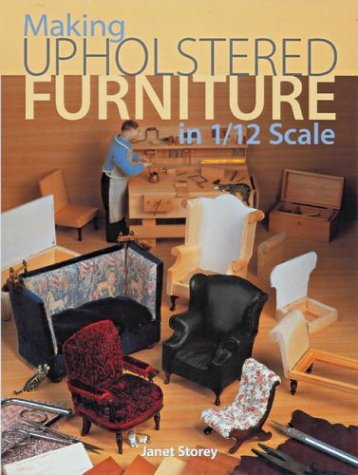 9781861083012: Making Upholstered Furniture in 1/12 Scale