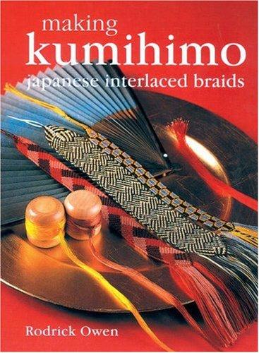 9781861083128: Making Kumihimo: Japanese Interlaced Braids
