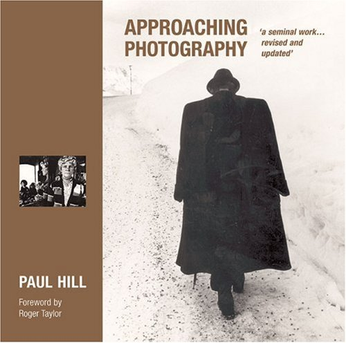 9781861083234: Approaching Photography