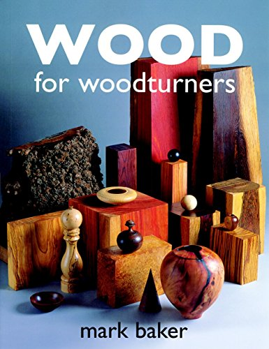 Wood for Woodturners (1861083246) by Baker, Mark