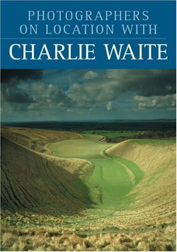 Photographers on Location with Charlie Waite (1861083424) by Waite, Charlie
