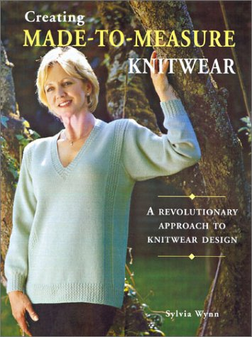 9781861083500: Creating Made-To-Measure Knitwear: A Revolutionary Approach to Knitwear Design