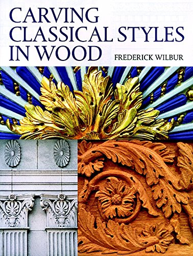 9781861083630: Carving Classical Styles in Wood