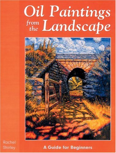 9781861083678: Oil Paintings From the Landscape: A Guide for Beginners