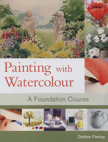 9781861083692: Painting with Watercolour: A Foundation Course