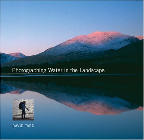9781861083968: Photographing Water in the Landscape