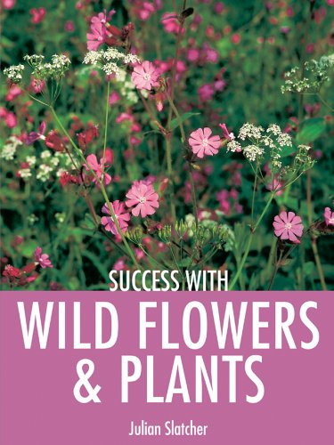 9781861084170: Success with Wild Flowers & Plants (Success with Gardening)