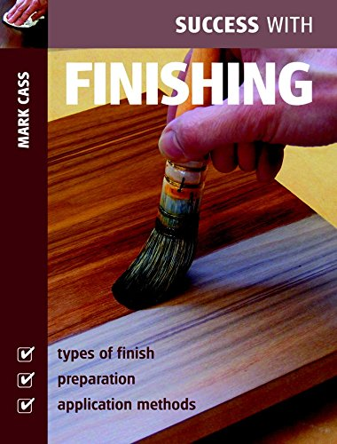 9781861084262: Success with Finishing (Success with Woodworking)