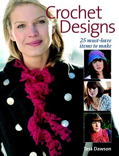 9781861084347: Crochet Designs: 25 Must-Have Items to Make