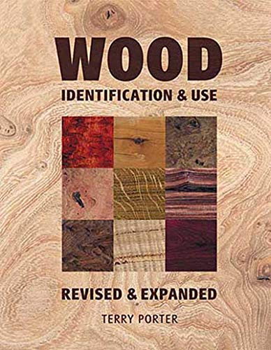 9781861084361: Wood: Identification & Use (Revised & Expanded)