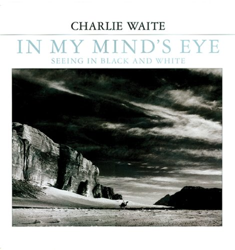 9781861084378: In My Mind's Eye: Seeing in Black And White