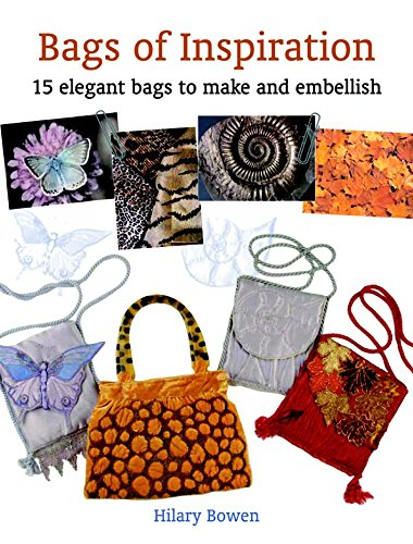 9781861084385: Bags of Inspiration: 15 Elegant Bags to Make and Embellish