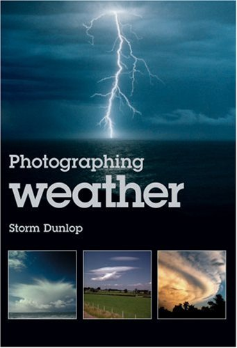 9781861084491: Photographing Weather